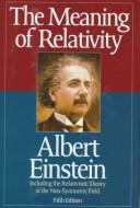 Cover of: The Meaning of Relativity | Albert Einstein