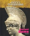 Cover of: Life During the Great Civilizations - The Roman Empire (Life During the Great Civilizations) | Don Nardo