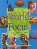 Cover of: A World in Focus - North America (A World in Focus) | John-Paul Bianchi