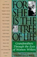 Cover of: For She Is the Tree of Life | Kack-Brice Ed