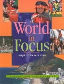 Cover of: A World in Focus - Central & South America (A World in Focus)