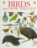 Cover of: Birds and how they live