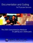 Cover of: Documentation And Coding for Physician Services | Inc. Mag Mutual Healthcare Solutions