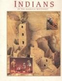 Cover of: Indians of the American Southwest