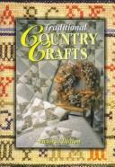 Cover of: Traditional Coutry Crafts (Collectors Guides) | Victoria Dutton