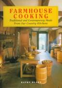 Cover of: Farmhouse Cooking | Kathy Blake