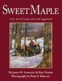 The Sweet Maple by James M. Lawrence, Rux Martin