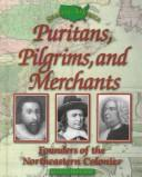 Puritans, pilgrims, and merchants by Kieran Doherty