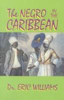 Cover of: The negro in the Caribbean