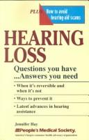 Cover of: Hearing loss: questions you have--answers you need