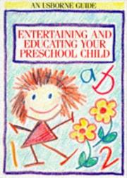 Entertaining and Educating Your Preschool Child (Usborne Parent's Guides) by Robyn Gee, Meredith Sue