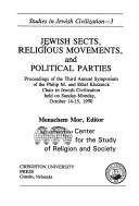 Cover of: Jewish sects, religious movements, and political parties