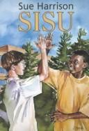 Cover of: Sisu | Sue Harrison
