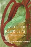 Cover of: Mother Journeys |