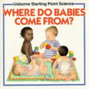 Cover of: Where Do Babies Come From? (Starting Point Science) | Susan Mayes