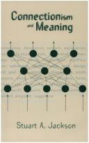 Connectionism and Meaning by Stuart A. Jackson