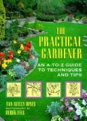 Cover of: The practical gardener