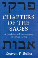 Cover of: Chapters of the sages | Reuven P. Bulka