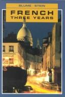 Cover of: French Three Years