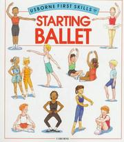 Cover of: Starting Ballet (First Skills) | H. Edom
