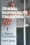 Cover of: Criminal Responsibility Evaluations
