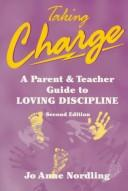 Cover of: Taking charge | Jo Anne Nordling