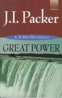 Cover of: Great Power | J. I. Packer