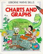 Cover of: Charts and Graphs (Usborne Math Skills Series) | Karen Bryant-Mole