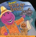 Cover of: Barney's trick or treat