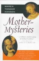 Cover of: MotherMysteries | Maren Tonder Hansen