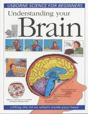 Cover of: Understanding Your Brain (Science for Beginners Series) | Rebecca Treays