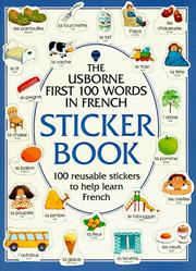 Cover of: First One Hundred Words Sticker Books/French (First Hundred Words Sticker Books) | Heather Amery, Steophen Cartwright