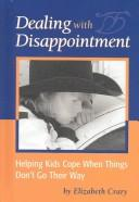 Cover of: Dealing With Disappointment