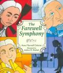 Cover of: The Farewell Symphony | Anna Harwell Celenza