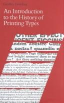 Cover of: introduction to the history of printing types | Geoffrey Dowding