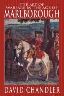 Cover of: The Art of Warfare in the Age of Marlborough | David Chandler