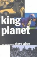 Cover of: King Planet: Short Stories and Poems