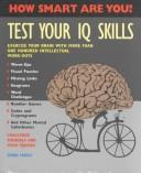Cover of: Test Your IQ Skills | Norman Sullivan
