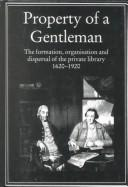 Cover of: Property of a gentleman