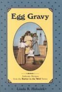 Cover of: Egg Gravy (Butter in the Well)