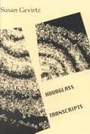 Cover of: Hourglass Transcripts (Burning Deck Poetry Series) | Susan Gevirtz