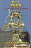 Cover of: The Ankh | Nur Ankh Amen