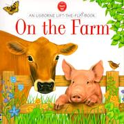 Cover of: On the Farm (Usborne Lift the Flap Books) | Alastair Smith