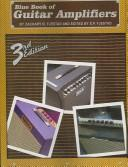 The 3rd Edition Blue Book of Guitar Amplifiers
