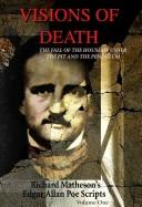 Cover of: Visions of Death: Richard Matheson's Edgar Allan Poe Scripts (Visions of Death)