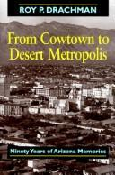 Cover of: From cowtown to desert metropolis