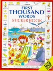 Cover of: First Thousand Words Sticker Book (Picture Word Books Series) | Heather Amery