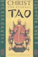 Cover of: Christ the eternal Tao | Damascene Hieromonk