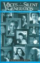 Cover of: Voices of the Silent Generation | Barbara B. Moran