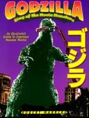 Cover of: Godzilla - King of the Movie Monsters